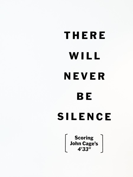 "There Will Never Be Silence: Scoring John Cage's 4'33"" at MoMA"