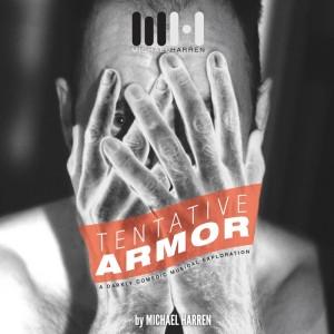 Tentative Armor by Michael Harren & luke kurtis