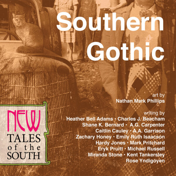 Southern Gothic: New Tales of the South