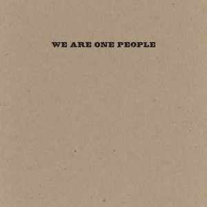 We Are One People box