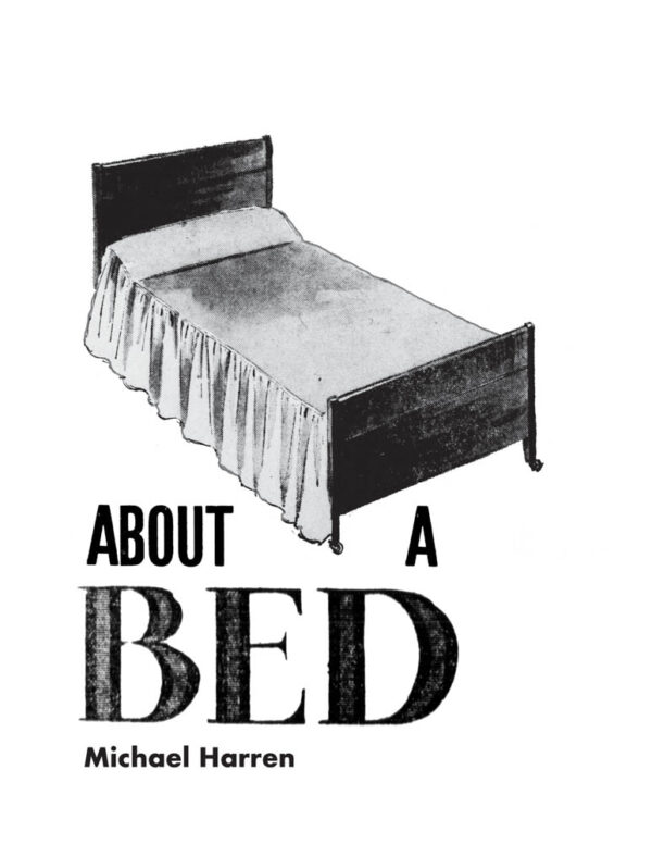 About A Bed by Michael Harren