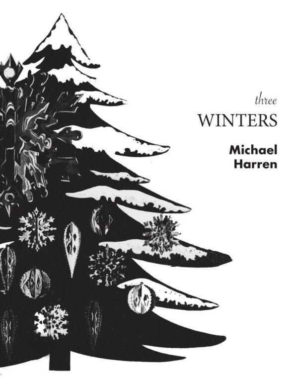 Three Winters by Michael Harren