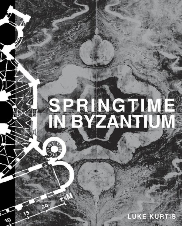 Springtime in Byzantium